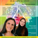 Dras. Márcia Rocha e Ana Carolina Borges