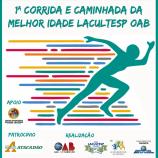 1ª CORRIDA E CAMINHADA DA MELHOR IDADE LACULTESP/OAB